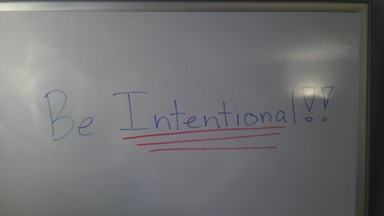 Whiteboard Wise Words - Be Intentional pic