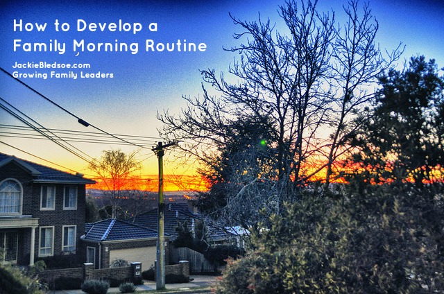 How to Develop a Family Morning Routine