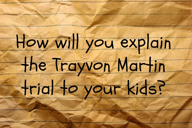 How do I explain this to my kids? The aftermath of Trayvon Martin - JackieBledsoe.com - Growing Family Leaders