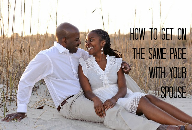 How to Get On The Same Page With Your Spouse by Jackie Bledsoe, Jr. - JackieBledsoe.com - Growing Family Leaders