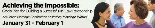 Marriage Works! God's Plan for Building a Successful In-Law Relationship