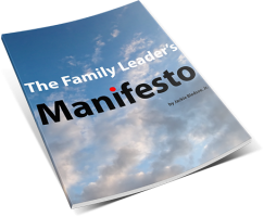 The Family Leader's Manifesto by Jackie Bledsoe | JackieBledsoe.com - Growing Family Leaders