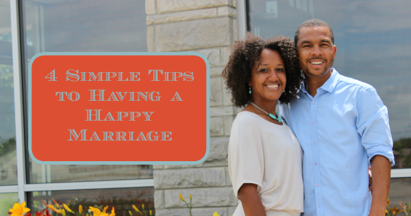 4 Simple Tips to Having a Happy Marriage - JackieBledsoe.com