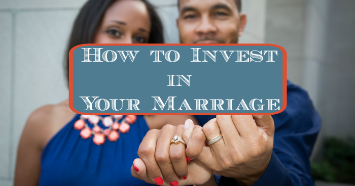 How to Invest in Your Marriage - JackieBledsoe.com