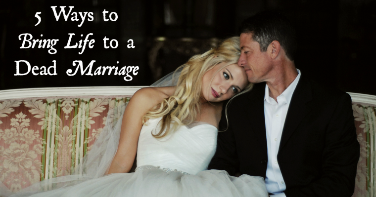 5 Ways to Bring Life to a Dead Marriage - Jackie Bledsoe | JackieBledsoe.com