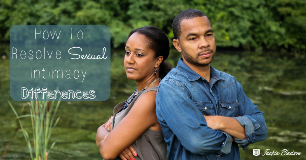 How To Resolve Sexual Intimacy Differences on First Year Marriage Podcast - JackieBledsoe.com
