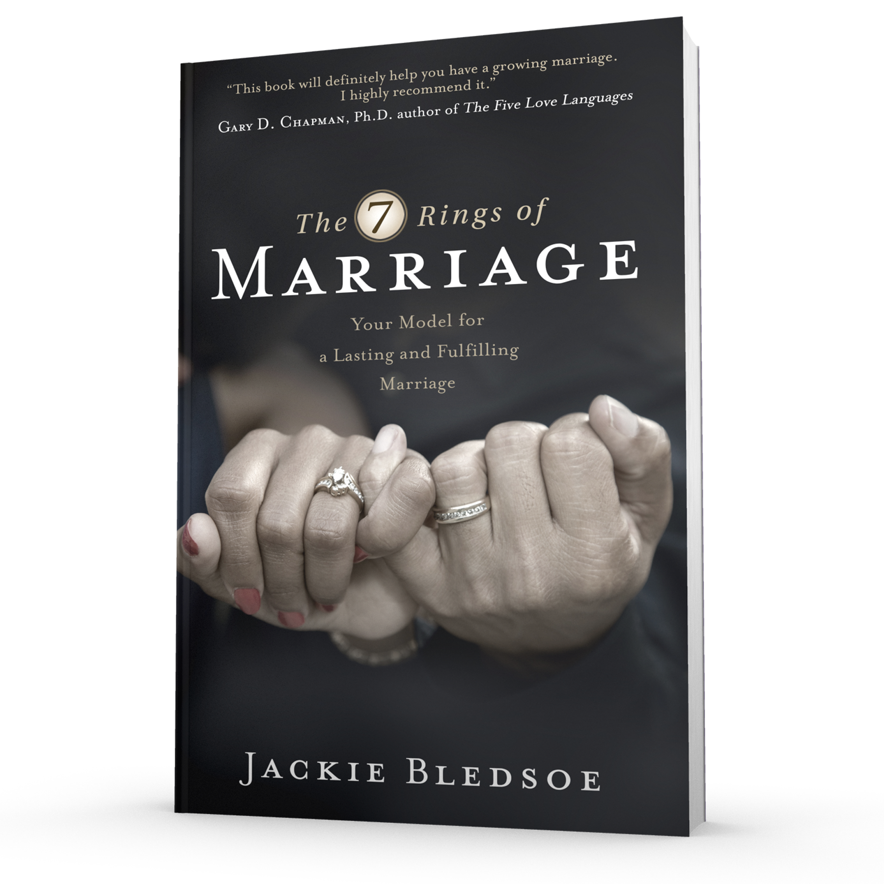 The 7 Rings of Marriage | Your Model for a Lasting and Fulfilling Marriage
