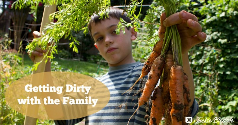 Getting Dirty with the Family - JackieBledsoe.com