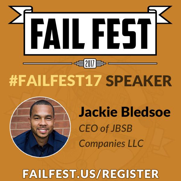 Fail Fest 2017 - Keynote Speaker Jackie Bledsoe